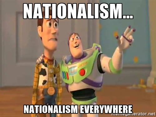 Nationalism everywhere